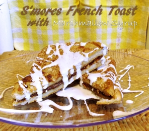 S'mores French Toast with Marshmallow Syrup